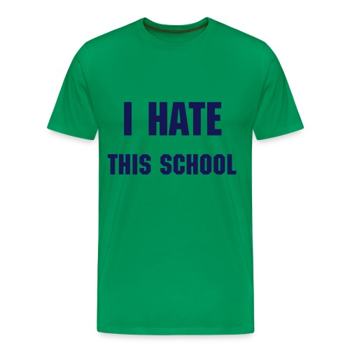 school haters shirt - Men's Premium T-Shirt