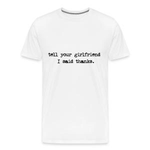 Thanks - Men's Premium T-Shirt