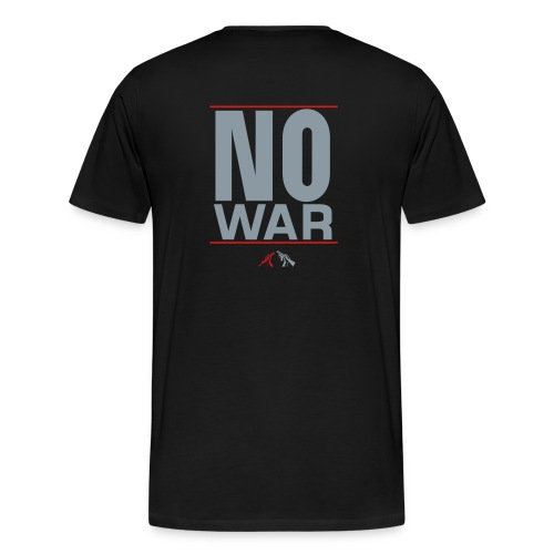 No War1 - Men's Premium T-Shirt