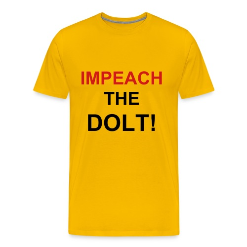 IMPEACH THE DOLT TEE - Men's Premium T-Shirt