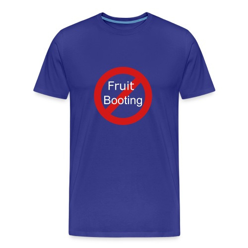 No Fruit Booting - Men's Premium T-Shirt