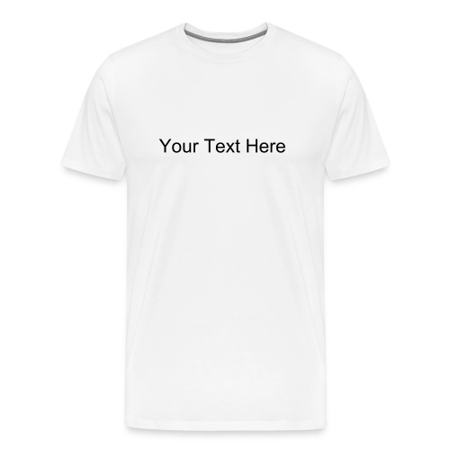 Design your own shirt - Men's Premium T-Shirt