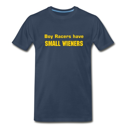 'Boy Racers Have Small Wieners' Heavyweight Cotton T (Yellow on Navy) - Men's Premium T-Shirt