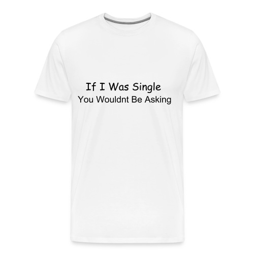 Single - Men's Premium T-Shirt