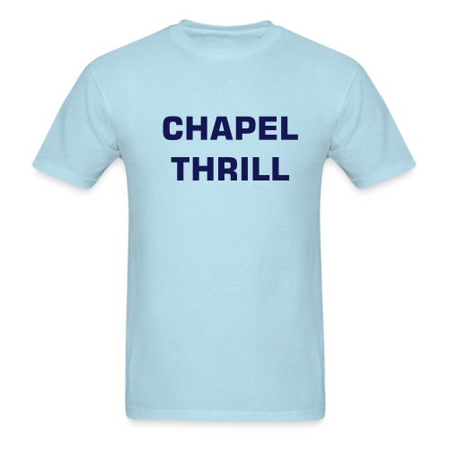 Chapel Thrill Tee - Men's T-Shirt