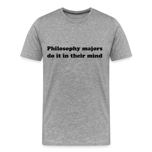 Philosophy - Men's Premium T-Shirt