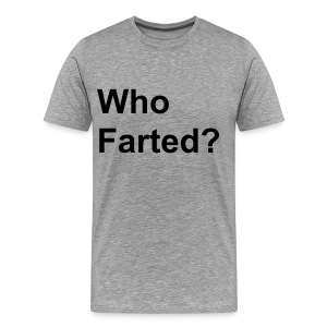 Who Farted? - Men's Premium T-Shirt
