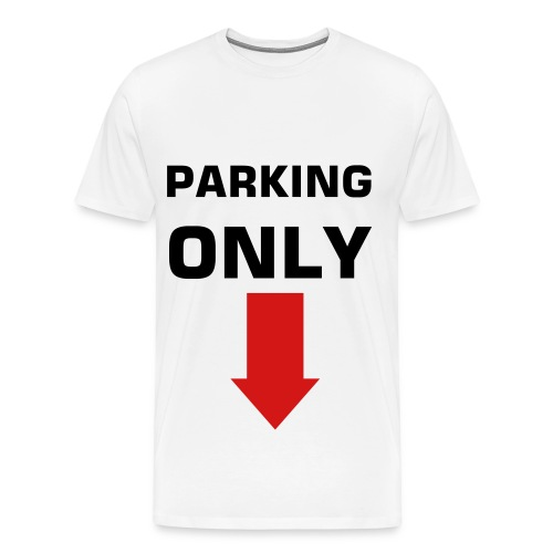 Parking Only - Men's Premium T-Shirt