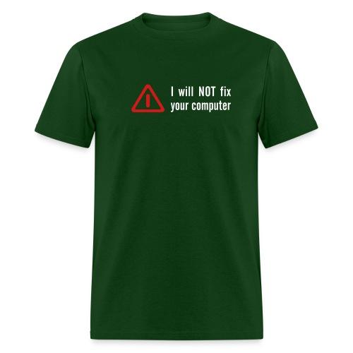 Will Not Fix - Men's T-Shirt