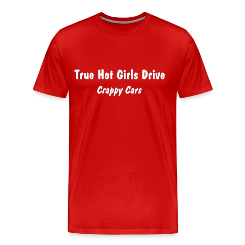 True Hot Girls... - Men's Premium T-Shirt