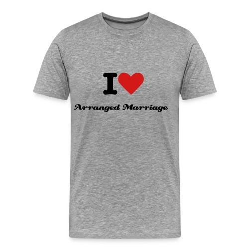 I Love Arranged Marriage - Men's Premium T-Shirt