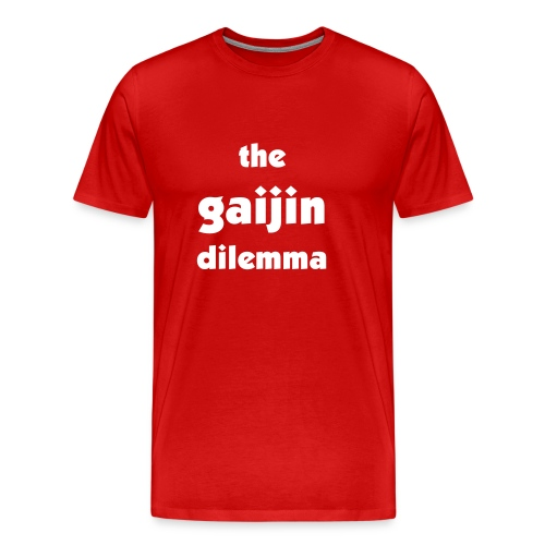 the gaijin dilemma - Men's Premium T-Shirt