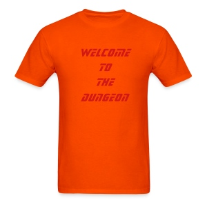 Welcome to the dungeon - Men's T-Shirt