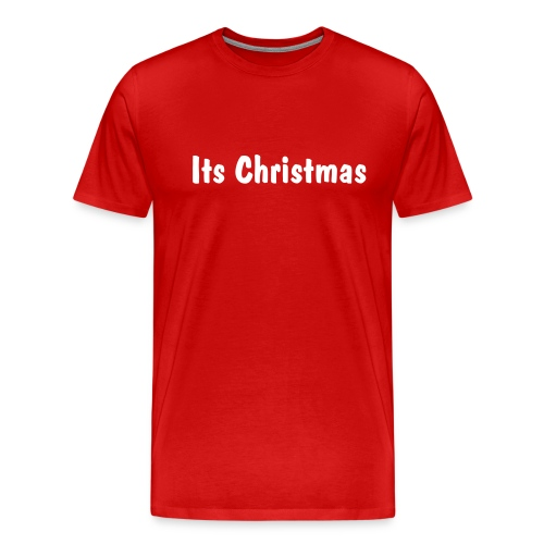 ITS CHRISTMAS - Men's Premium T-Shirt