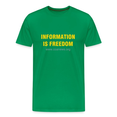 Information Is Freedom Green T - Men's Premium T-Shirt