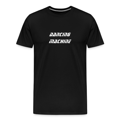 DANCING MACHINE black men's - Men's Premium T-Shirt