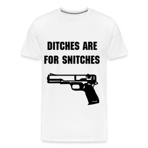 DITCHES FOR SNITCHES T-Shirt - Men's Premium T-Shirt