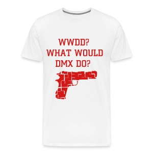 What Would DMX Do?  T Shirt White - Men's Premium T-Shirt