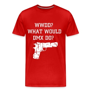 What Would DMX Do? T Shirt - Men's Premium T-Shirt