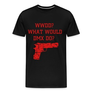 WWDD? What Would DMX Do?  T Shirt - Men's Premium T-Shirt