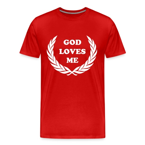 Men's Premium T-Shirt - God Loves Me