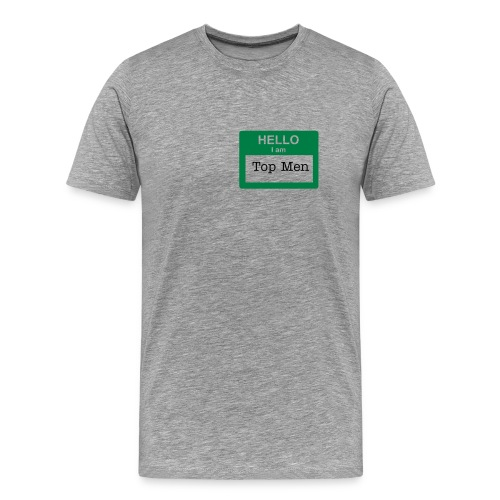 Hello, I am Top Men - Men's Premium T-Shirt