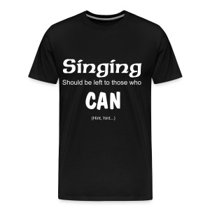 Singing Clean Tee (Black) - Men's Premium T-Shirt