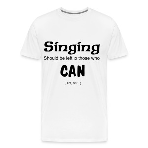 Singing Clean Tee (White) - Men's Premium T-Shirt