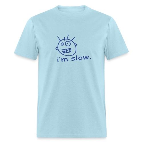 Slow - Men's T-Shirt