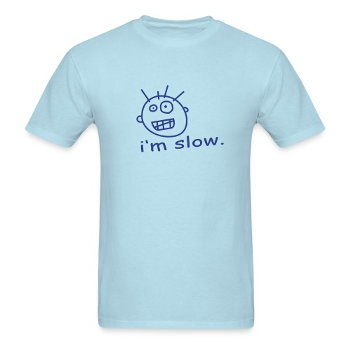 Slow - Men's T-Shirt