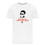 T-Shirts ~ Men's Premium T-Shirt ~ Don't blame me - I voted for Kim Jung-il