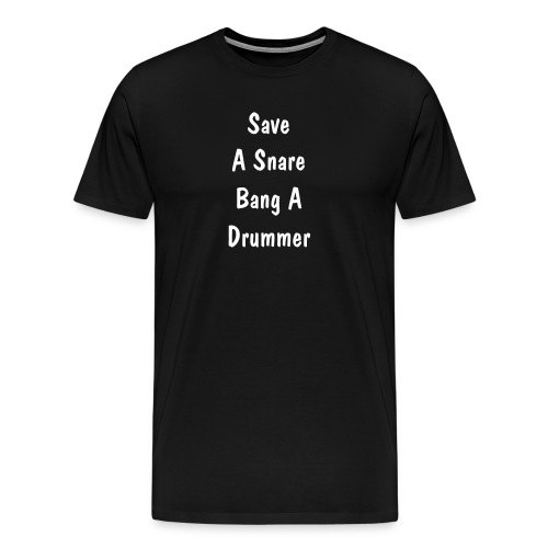Save a Snare - Men's Premium T-Shirt