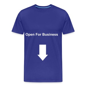 Open For Business Tee - Men's Premium T-Shirt