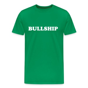 BULLSHIP! - Men's Premium T-Shirt