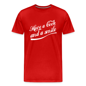 Have a Cock and a Smile (red) ~ 1850