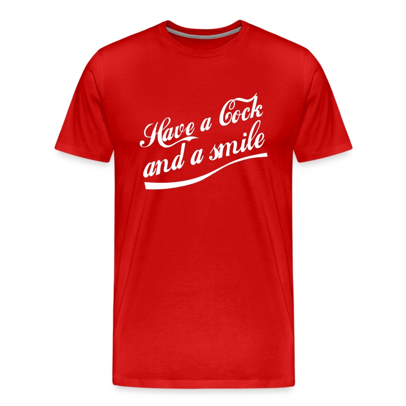 Have a Cock and a Smile (red) - Men's Premium T-Shirt