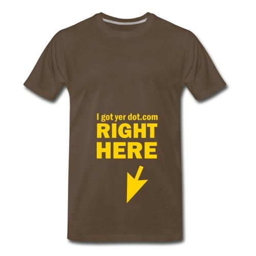 I Got Yer Dot.Com Right Here (chocolate) - Men's Premium T-Shirt
