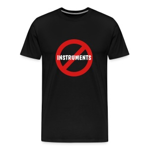 No Instruments T-Shirt (Black) - Men's Premium T-Shirt