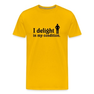 I Delight in My Condition (yellow) - Men's Premium T-Shirt