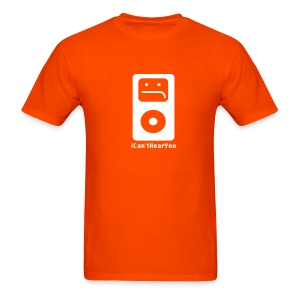 iCan'tHearYou (orange) - Men's T-Shirt