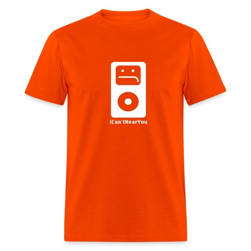 iCan'tHearYou (orange) - Men's T-Shirt