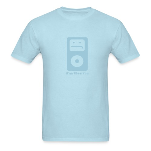 iCan'tHearYou (light blue) - Men's T-Shirt