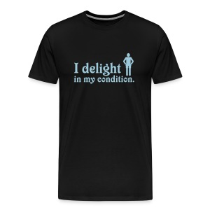 I Delight in My Condition (black) - Men's Premium T-Shirt