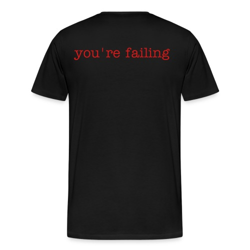 Sent by God to test you you're failing - Men's Premium T-Shirt
