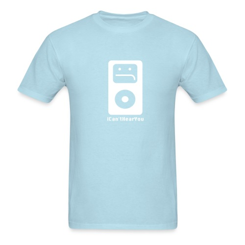 iCan'tHearYou (blue) - Men's T-Shirt