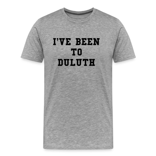 Duluth - Men's Premium T-Shirt