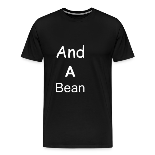 bean - Men's Premium T-Shirt
