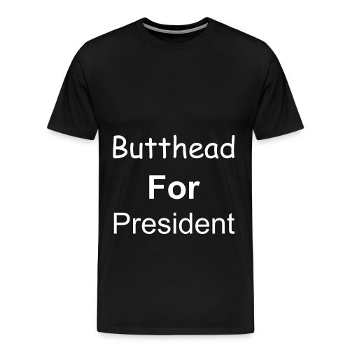 butthead 4 pres - Men's Premium T-Shirt
