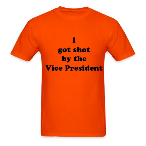 I got shot by the Vice President - Men's T-Shirt