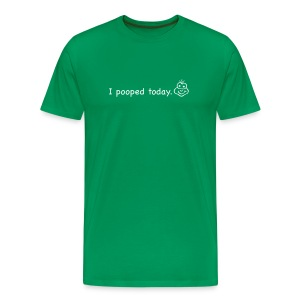 I Pooped - Men's Premium T-Shirt